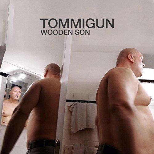 Tommigun - Wooden Son