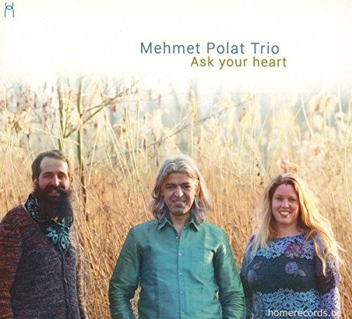 Polat , Mehmet - Ask your heart