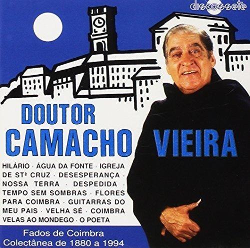 Viera , Doutor Camacho - Fados De Coimbra (Colectanea De 1880 A 1994)