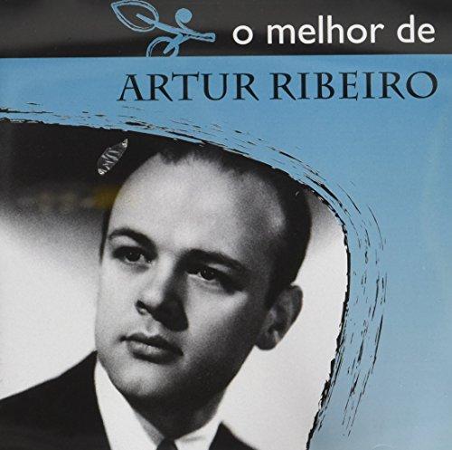 Ribeiro , Artur - O Melhor De