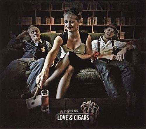 Trio Mio - Love & Cigars