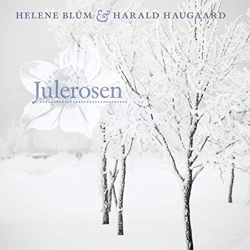 Blum & Helene & Haugaard , Harald - Julerosen