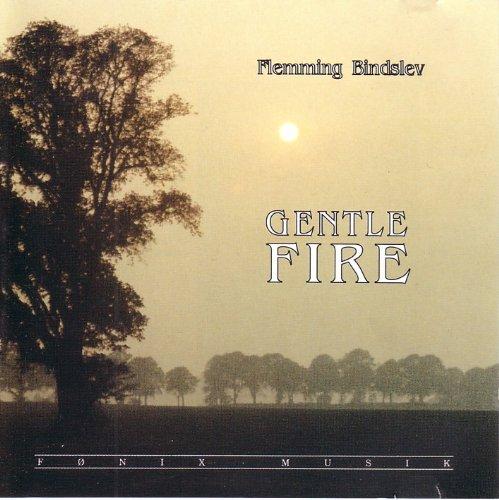 Bindslev , Flemming - Gentle Fire