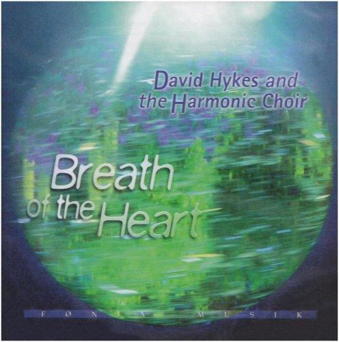 Harmonic Choir - Breath of the Heart