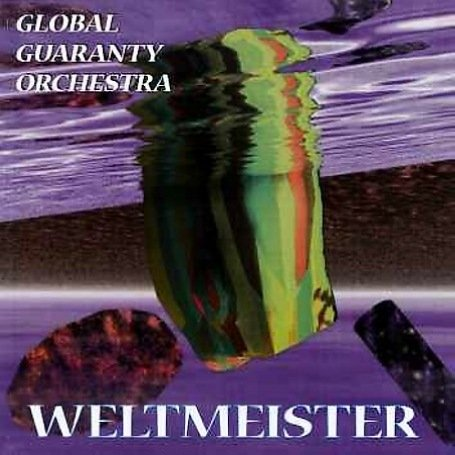 Global Guaranty Orchestra - Weltmeister