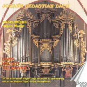 Tillmanns , Hans Helmut - Orgelwerke (Wagner Orgel des Doms zu Brandenburg und Weyland Orgel in Olpe)