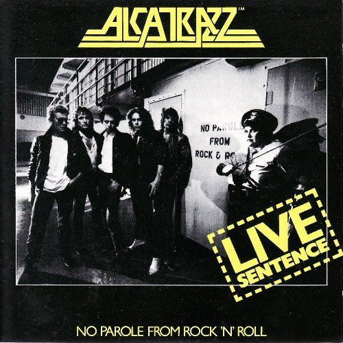 Alcatrazz - Live Sentence - No Parole from Rock 'n' Roll