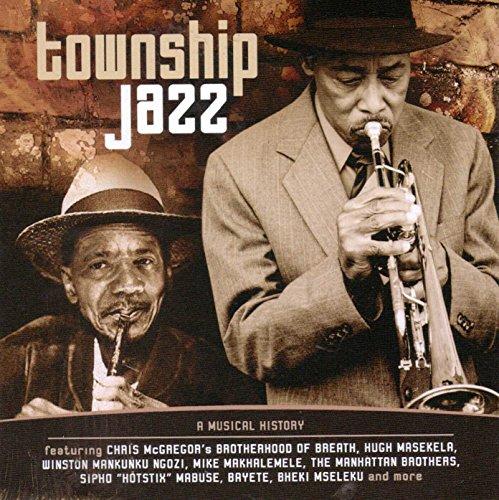 Sampler - Township Jazz - A Musical History