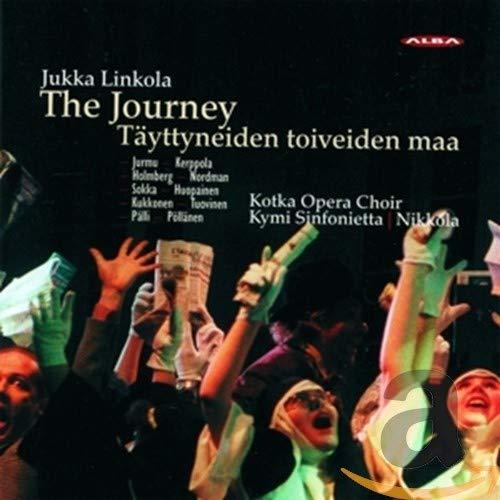 Linkola , Jukka - The Journey - Täyttyneiden Toiveiden Maa (Kotka Opera Choir, Kymi Sinfonietta, Nikkola)