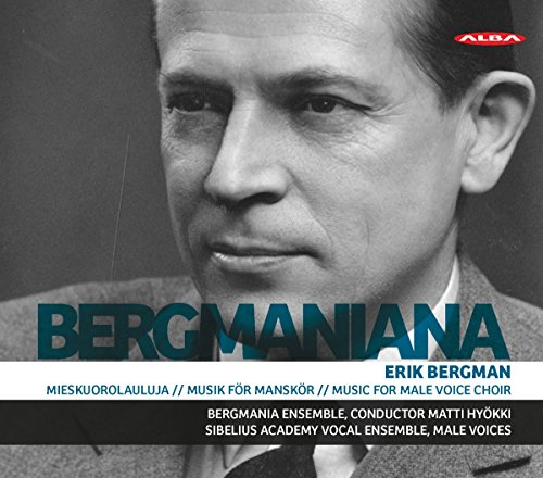 Bergman , Erik - Bergmaniana - Music for Male Voice Choir