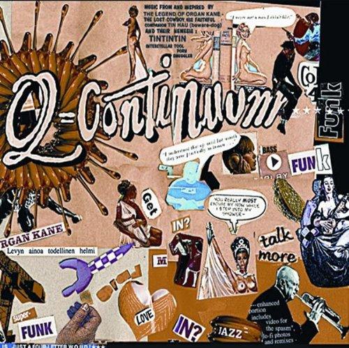 Q-Continuum - Organ Kane's Quintessential Grooves