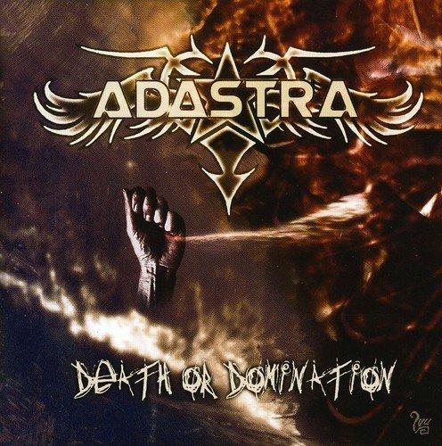 Adastra - Death Of Domination