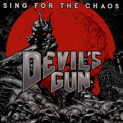 Devil's Gun - Sing For The Chaos