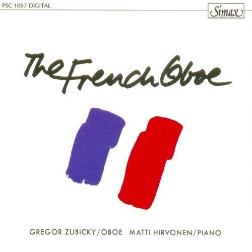 Zubicky , Gregor / Hirvonen , Matti - The French Oboe