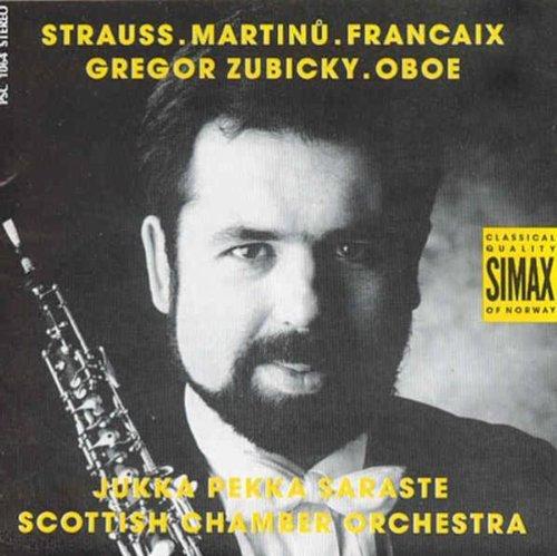 Strauss / Martinu / Franck - Oboenkonzerte (Zubicky)