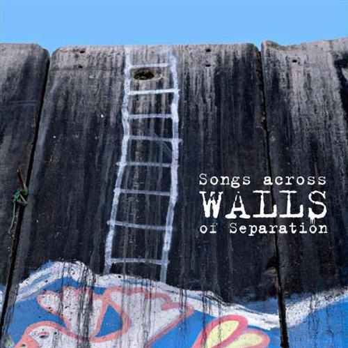 Sampler - Songs Across Walls Of Separation