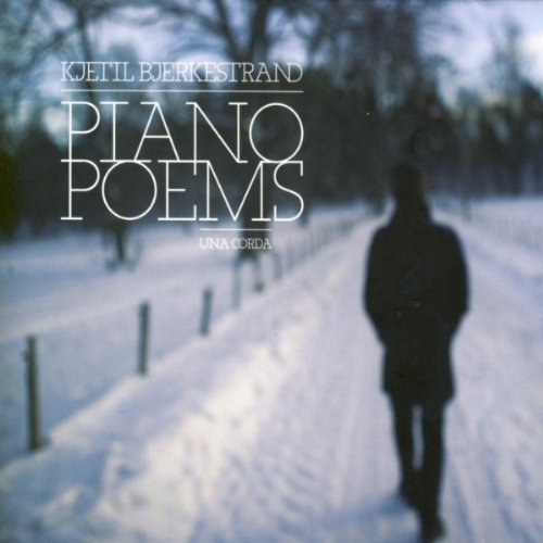 Bjerkestrand , Kjetil - Piano Poems Una Corda
