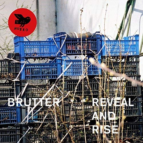 Brutter - Reveal and Rise