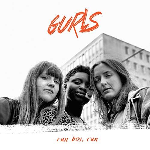 Gurls - Run Boy,Run