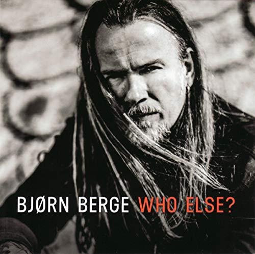 Berge , Björn - Who Else?