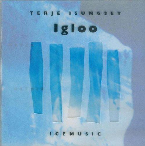 Isungset , Terje - Igloo (Icemusic)