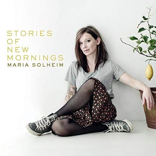 Solheim , Maria - Stories of New Mornings
