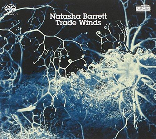 Barrett , Natasha - Trade Winds (SACD)