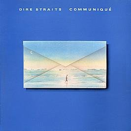 Dire Straits - Dire Straits: Communiqué