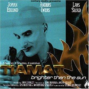 Tiamat - Brighter Than The Sun (Maxi)