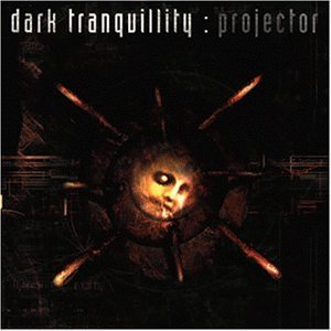 Dark Tranquillity - Projektor
