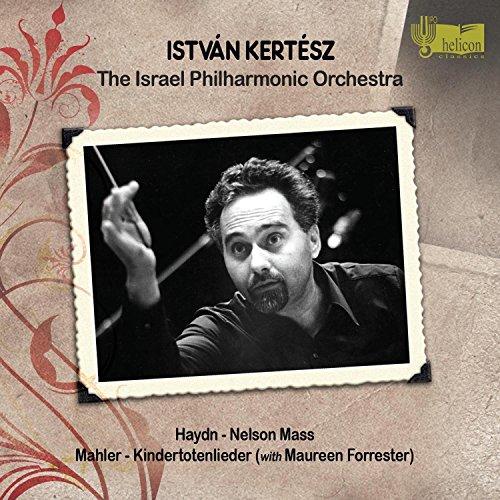 Kertesz , Istvan & IPO - Haydn: Nelson Mass / Mahler: Kindertotenlieder (With Maureen Forrester) (The IPO Heritage Series)