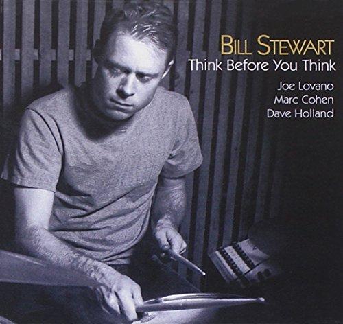 Stewart , Bill - Think Before You Think