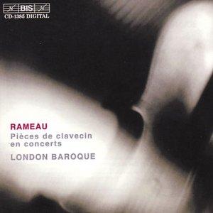 Rameau , Jean-Philippe - Pièces de clavecin en concerts (London Baroque)