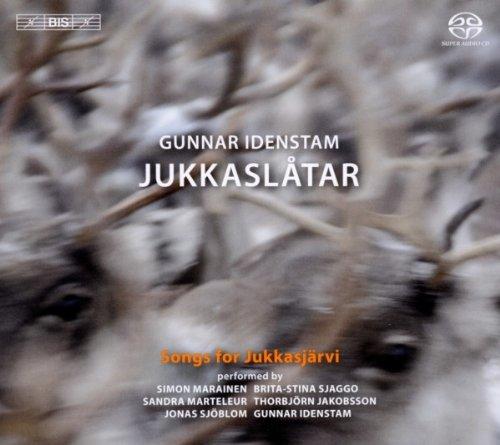 Idenstam , Gunnar - Jukkaslatar - Songs for Jukkasjärvi (SACD)