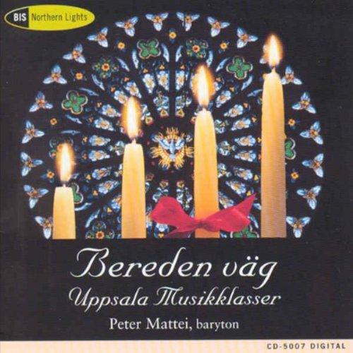 Mattei , Peter - Bereden Väg (Uppsala Musikklasser)
