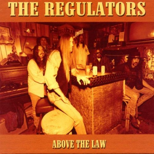 Regulators , The - Above the Law