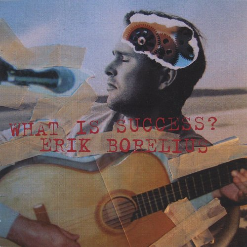 Borelius , Erik - What is success