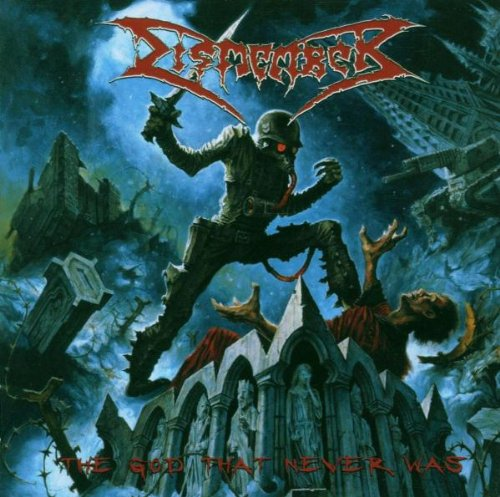 Dismember - The God That Never Was