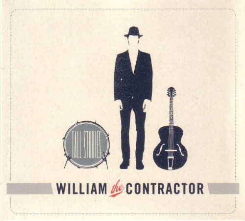 William The Contractor - Tall Stories