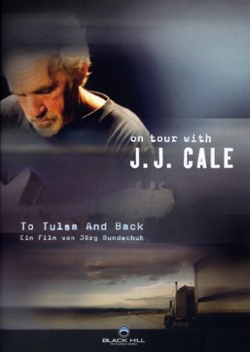 Cale , J. J. - To Tulsa and back - On Tour