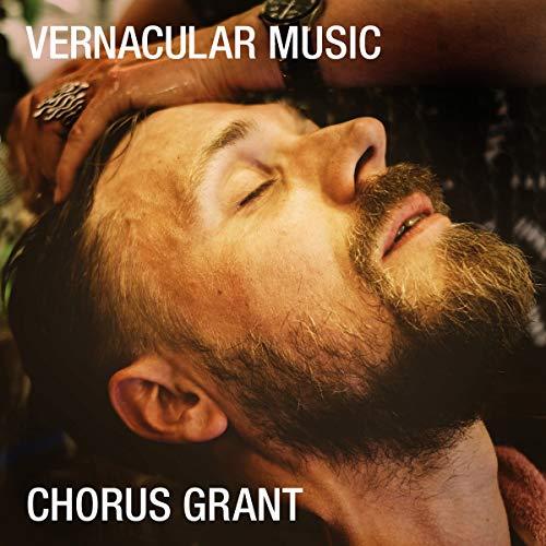 Chrorus Grant - Vernacular Music