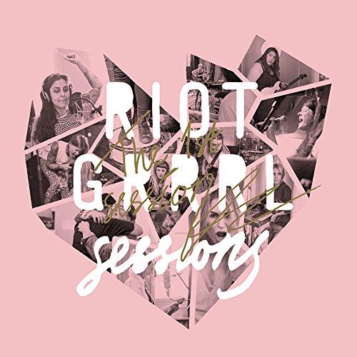 Riot Grrrl Sessions - The 1st Session