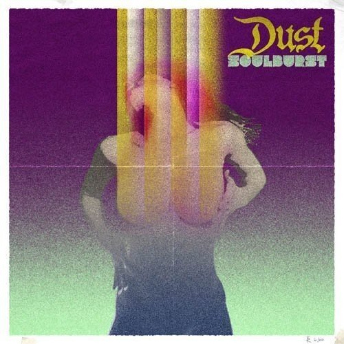 Dust - Soulburst (Limited Edition)