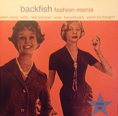 Backfish - Fashion Mania (EP)