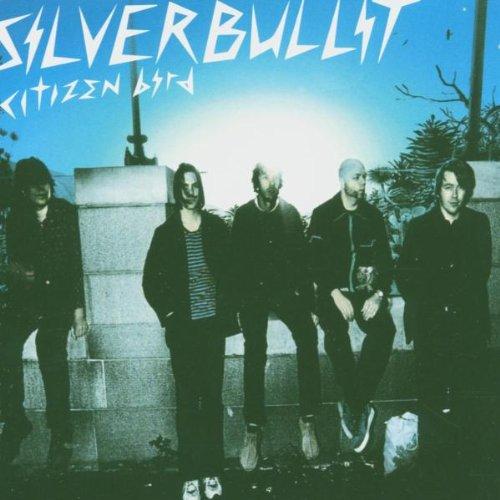 Silverbullit - Citizen Bird