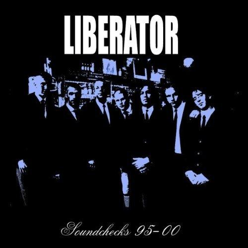 Liberator - Soundchecks 95 - 00