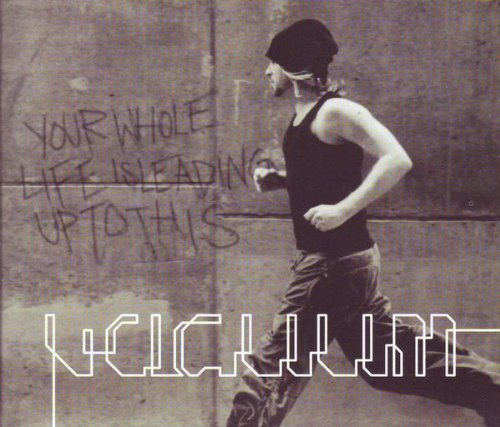 Vacuum - Your Whole Life Leading Up to This (UK-Import)