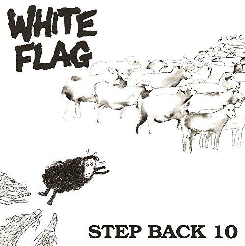 White Flag - Step Back 10