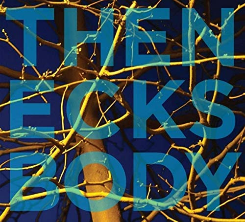 Necks , The - Body