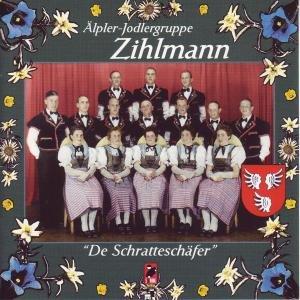 Älpler-Jodlergruppe Zihlmann - De schratteschäfer